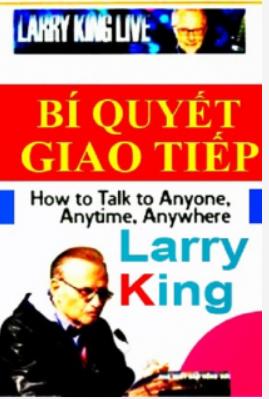 [Sách Nói] Những bí quyết giao tiếp tốt - Larry King